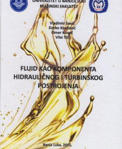 Fluid kao komponenta hidrauličnog i turbinskog postrojenja